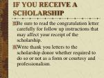 if you receive a scholarship