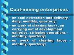 coal mining enterprises