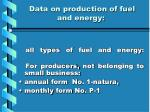 data on production of fuel and energy