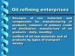 oil refining enterprises