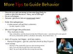 more tips to guide behavior