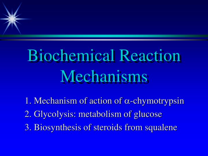biochemical reaction mechanisms n.