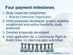 four payment milestones