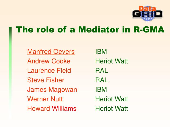 the role of a mediator in r gma n.