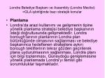 londra belediye ba kan ve assembly londra meclisi gla i birli inde baz stratejik konular2