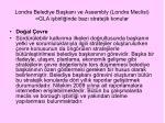 londra belediye ba kan ve assembly londra meclisi gla i birli inde baz stratejik konular4