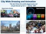 city wide dressing and animation