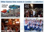 other games time events in london a selection