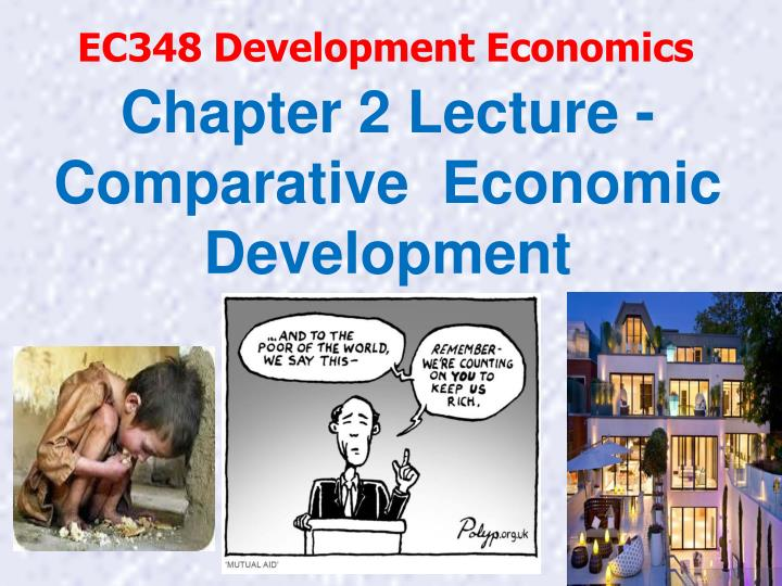 chapter 2 lecture comparative economic development n.
