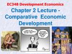 chapter 2 lecture comparative economic development