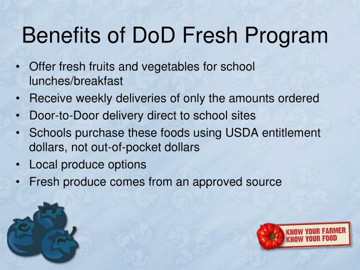 Benefits of DoD Fresh Program