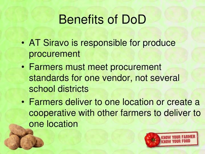 Benefits of DoD