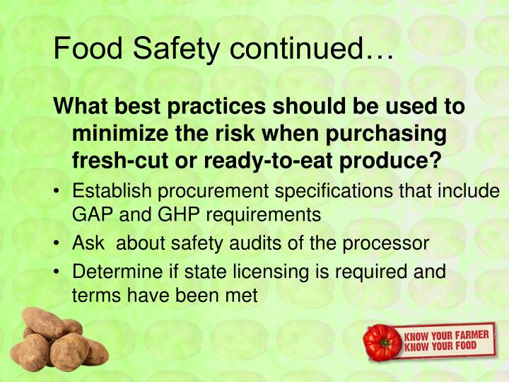 Food Safety continued…