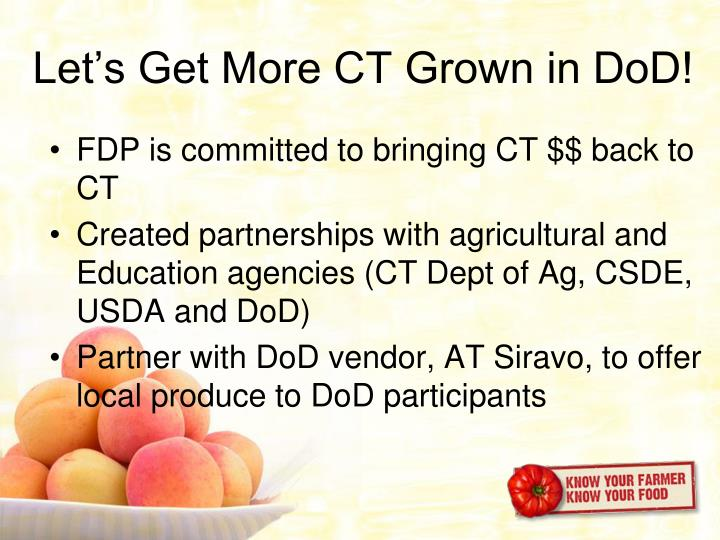 Let's Get More CT Grown in DoD!