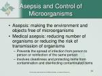 asepsis and control of microorganisms