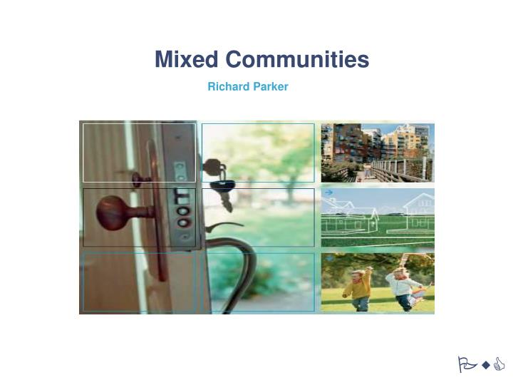 mixed communities n.