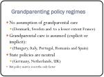 grandparenting policy regimes