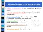 constraints in central and eastern europe