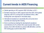current trends in aids financing