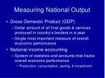measuring national output