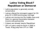 latino voting block republican or democrat
