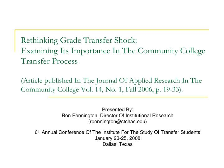 Rethinking Grade Transfer Shock: