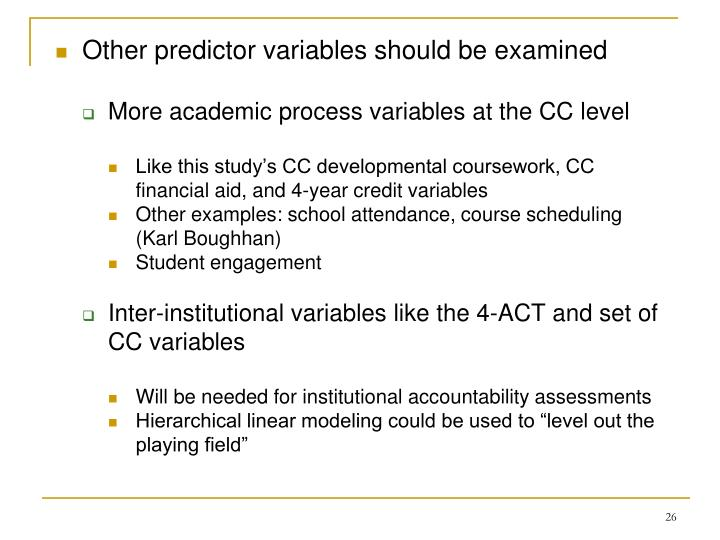Other predictor variables should be examined