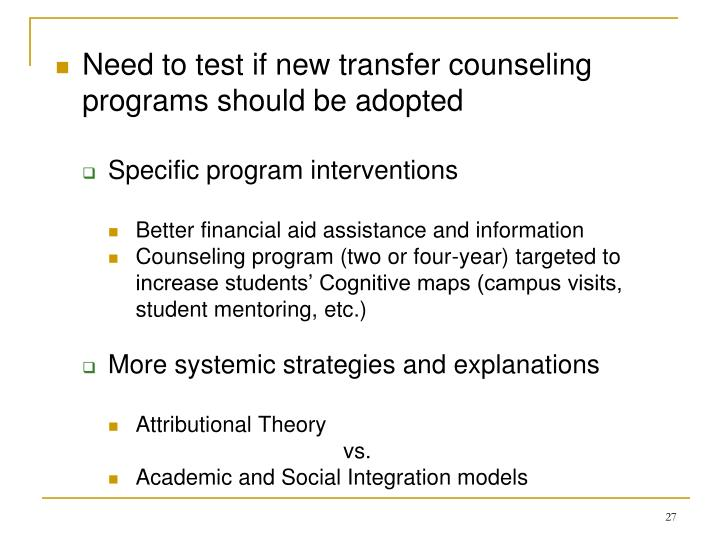 Need to test if new transfer counseling programs should be adopted