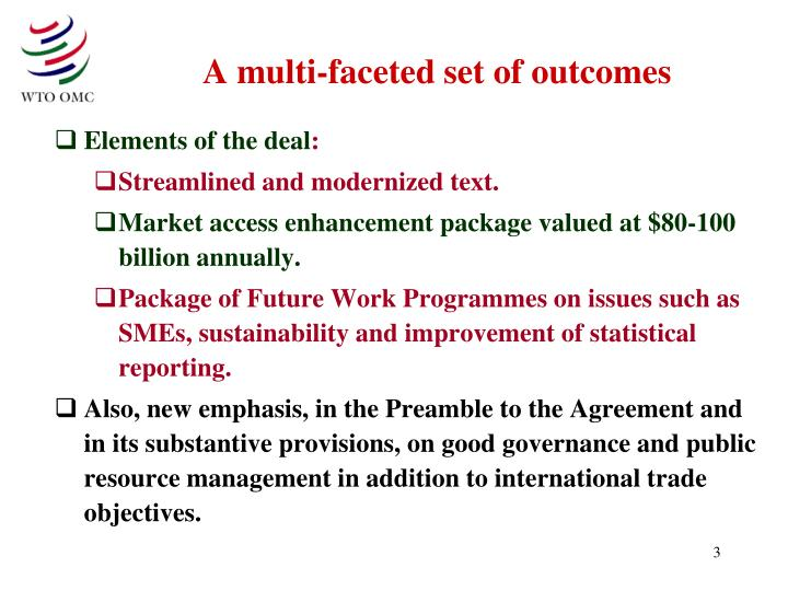 A multi faceted set of outcomes