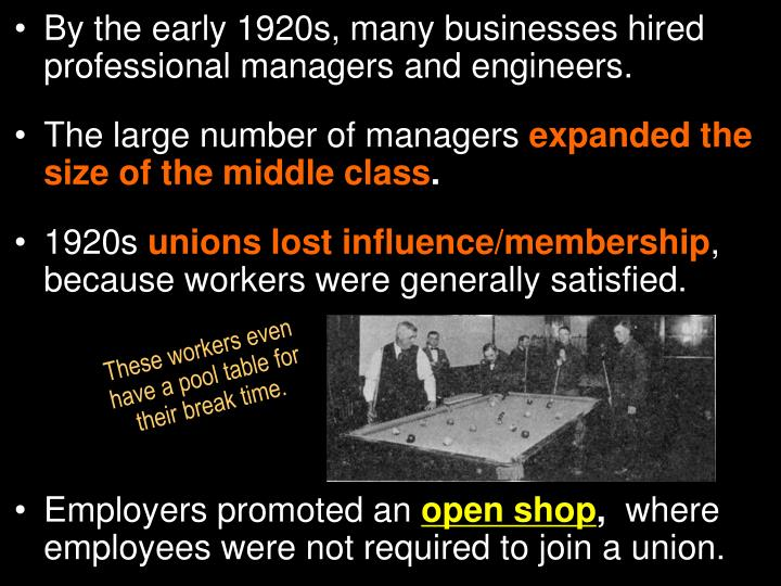 By the early 1920s, many businesses hired professional managers and engineers.