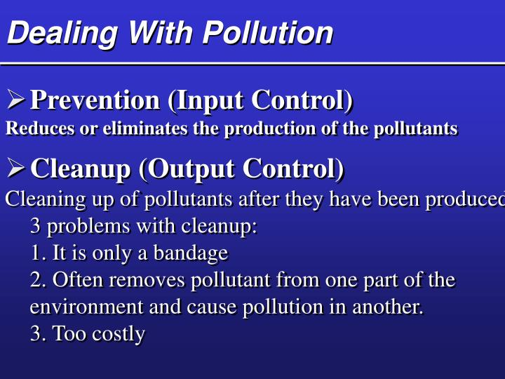 Dealing With Pollution