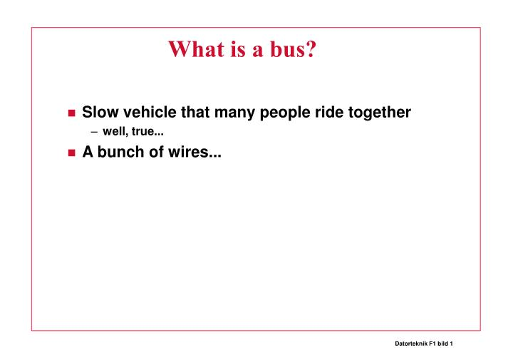 what is a bus n.