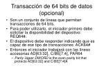 transacci n de 64 bits de datos opcional