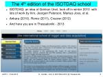 the 4 th edition of the isotdaq school