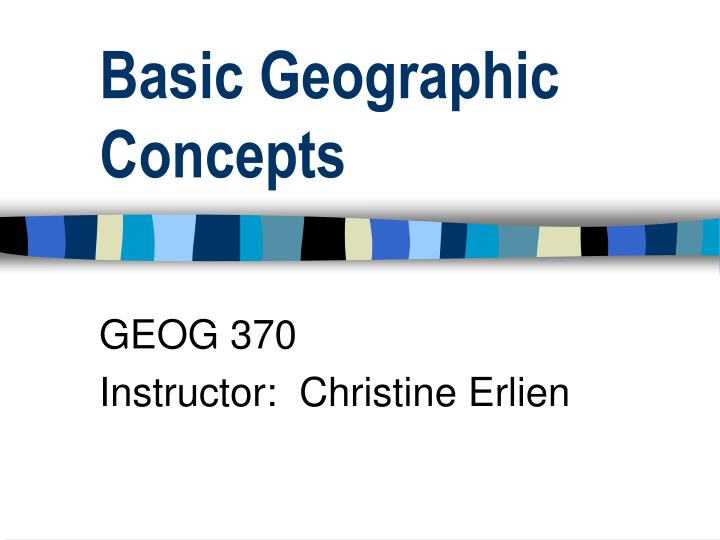 basic geographic concepts n.