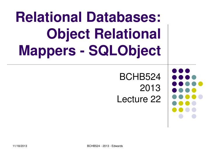 relational databases object relational mappers sqlobject n.