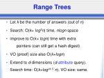 range trees
