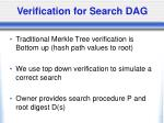 verification for search dag