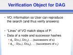verification object for dag