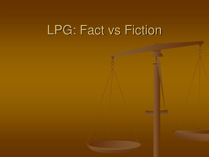 lpg fact vs fiction n.