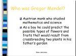 who was gregor mendel1