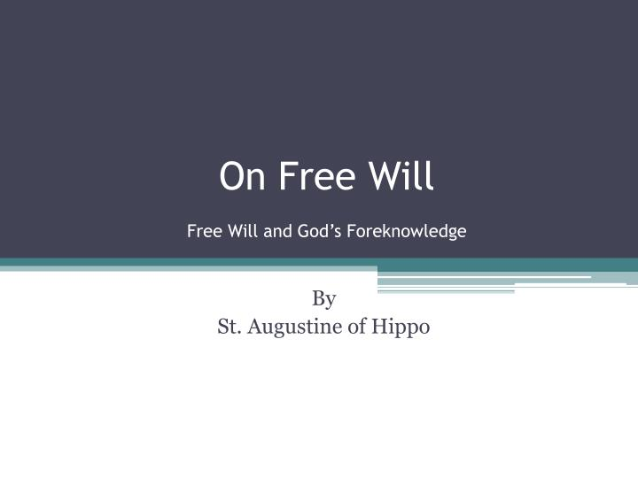 on free will free will and god s foreknowledge n.