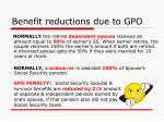 benefit reductions due to gpo