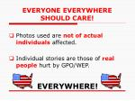everyone everywhere should care