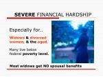 severe financial hardship