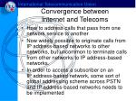 convergence between internet and telecoms