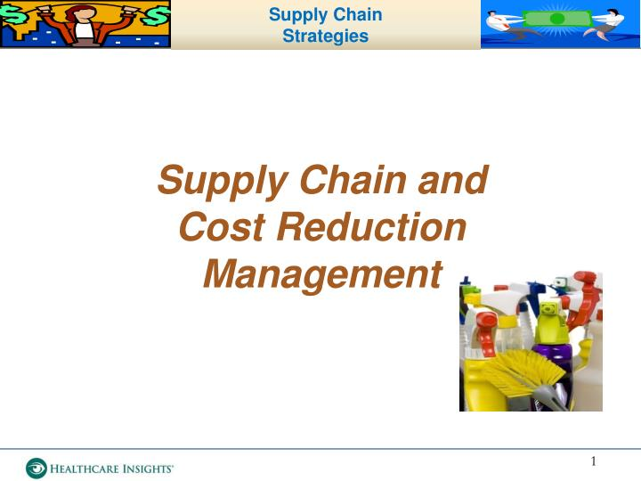 supply chain and cost reduction management n.