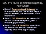 ok i ve found committee hearings now what