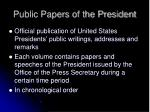 public papers of the president