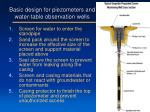 basic design for piezometers and water table observation wells